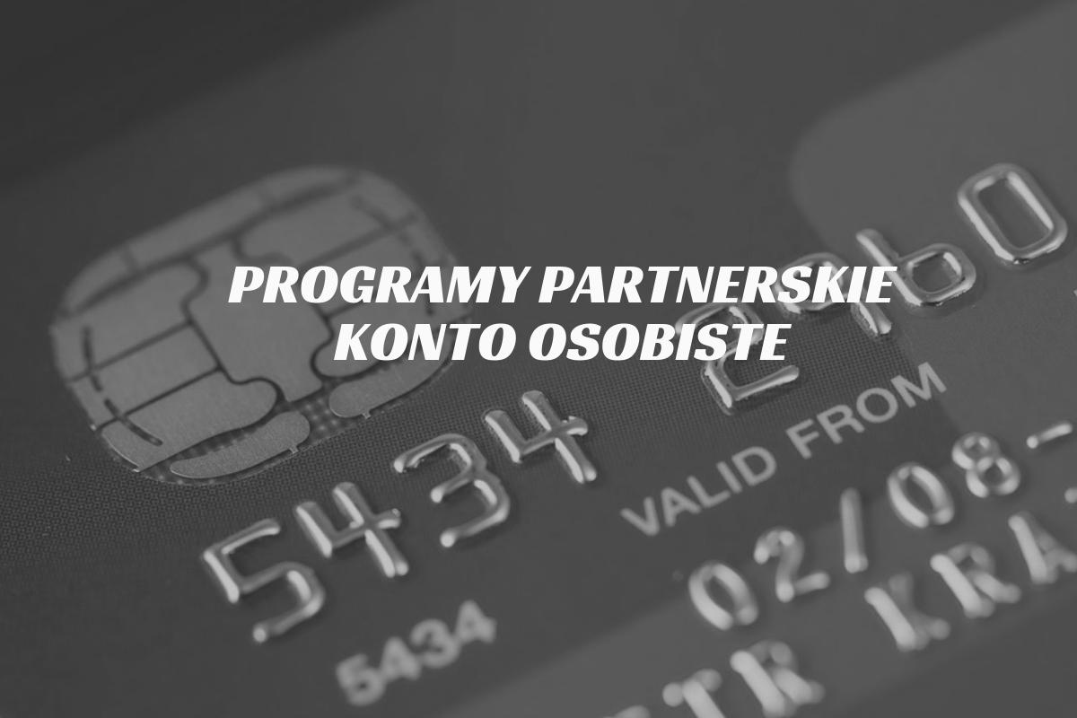 Programy partnerskie konto osobiste - 2.png