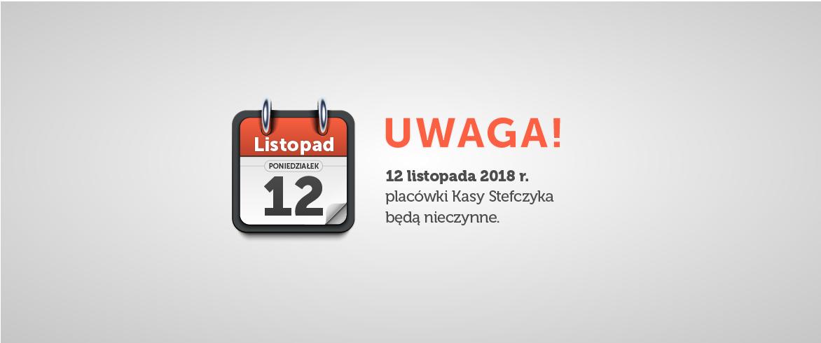 11551-stefczyk-12listopada2018-zamkniete-komunikat-na-www-ad-020.png